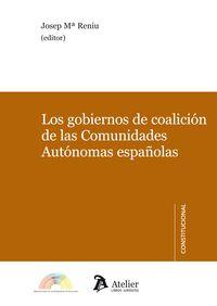Gobiernos De Coalicion De Las Comunidades Autonomas Españolas - Josep Maria Reniu Vilamala