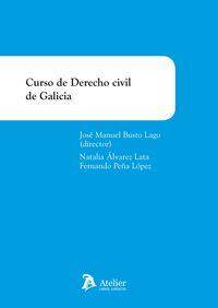 Curso De Derecho Civil De Galicia - Jose Manuel Busto Lago