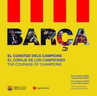 BARCA - EL CORATGE DELS CAMPIONS