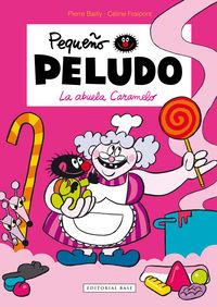 La abuela caramelo - Celine Fraipont / Pierre Bailly
