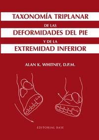Taxonomia Triplanar De Las Deformidades Del Pie - Alan K. Whitney