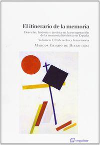 itinerario de la memoria, el i - Marcos Criado De Diego