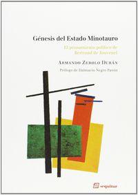 genesis del estado minotauro - Armando Zerolo Duran