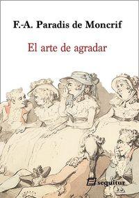 ARTE DE AGRADAR, EL
