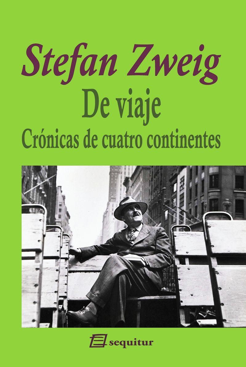 DE VIAJE - CRONICAS DE CUATRO CONTINENTES