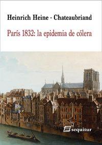 PARIS 1832: LA EPIDEMIA DE COLERA