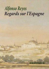 REGARDS SUR L'ESPAGNE