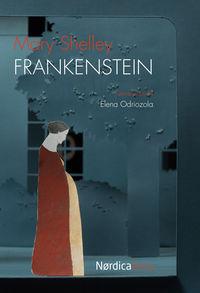 Frankenstein - Mary Shelley / Elena Odriozola (il. )