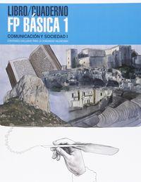 Fpb 1 - Comunicacion Y Sociedad (+cuad) - Aa. Vv.