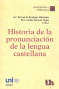 HISTORIA DE LA PRONUNCIACION DE LA LENGUA CASTELLANA