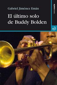 El ultimo solo de buddy bolden - Gabriel Jimenez Eman
