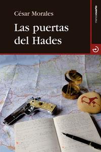 Las puertas del hades - Cesar Morales Vega