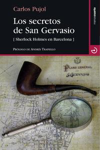 Secretos De San Gervasio, Los - Sherlock Holmes En Barcelona - Carlos Pujol Jaumandreu
