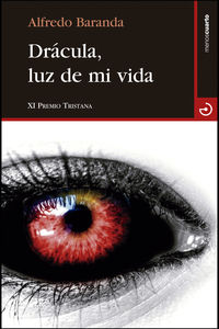 Dracula, Luz De Mi Vida - Alfredo Baranda