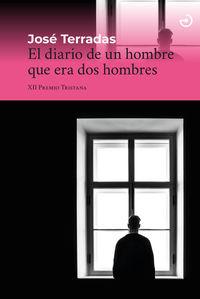 DIARIO DE UN HOMBRE QUE ERA DOS HOMBRES, EL