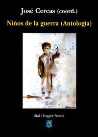 Niños De La Guerra - Antologia - Jose Cercas Dominguez