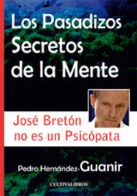 Los pasadizos secretos de la mente - Pedro Hernandez-guanir