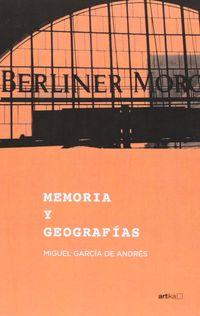 Memoria Y Geografias - Miguel Garcia De Andres