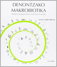 Denontzako Makrobiotika - Egoitz Garro Hernaiz