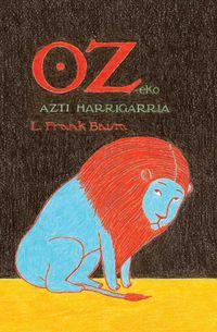 Oz-Eko Azti Harrigarria - Lyman Frank Baum