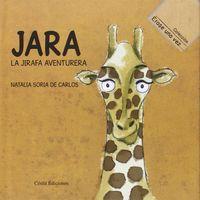 jara la jirafa aventurera - Natalia Soria