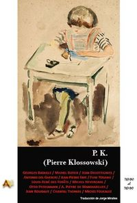 P. K. PIERRE KLOSSOWSKI