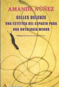 GILLES DELEUZE - UNA ESTETICA DEL ESPACIO PARA UNA ONTOLOGIA