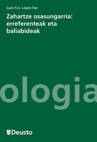 ZAHARTZE OSASUNGARRIA - ERREFERENTEAK ETA BALIABIDEAK