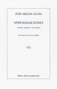 APROXIMACINES (SOBRE LIBROS Y AUTORES)