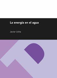 ENERGIA EN EL AGUA, LA
