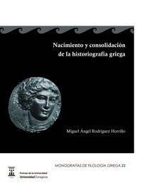 NACIMIENTO Y CONSOLIDACION DE LA HISTORIOGRAFIA GRIEGA
