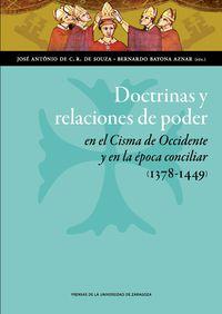 DOCTRINAS Y RELACIONES DE PODER EN EL CISMA DE OCCIDENTE Y EN LA EPOCA CONCILIAR (1378-1449)