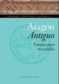 ARAGON ANTIGUO - FUENTES PARA SU ESTUDIO