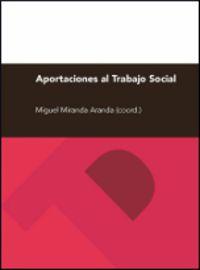 APORTACIONES AL TRABAJO SOCIAL