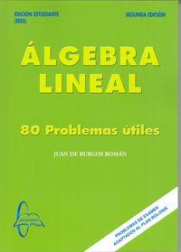 ALGEBRA LINEAL - 80 PROBLEMAS UTILES