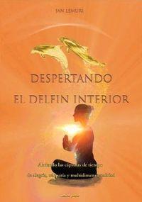 DEPERTANDO EL DELFIN INTERIOR