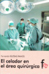 El celador en el area quirurgica - Fernando Iglesias Ramos