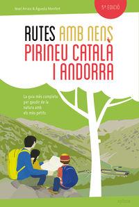 (5 ED) RUTES AMB NENS PEL PIRINEU CATALA I ANDORRA