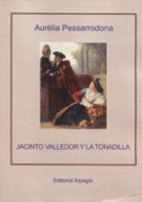 JACINTO VALLEDOR Y LA TONADILLA