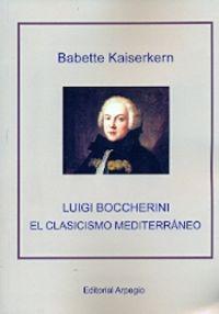 LUIGI BOCCHERINI - EL CLASICISMO MEDITERRANEO