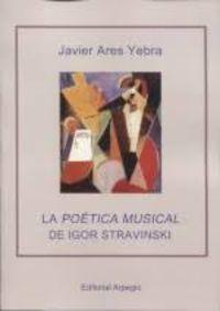 LA POETICA MUSICAL DE IGOR STRAVINSKI