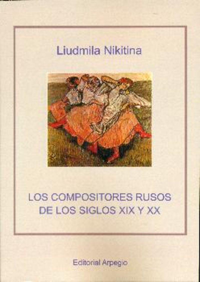 LOS COMPOSITORES RUSOS DE LOS SIGLOS XIX Y XX