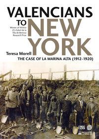 VALENCIANS TO NEW YORK - THE CASE OF LA MARINA ALTA (1912-1920)