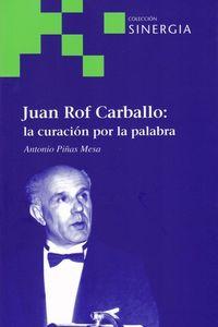 JUAN ROF CARBALLO - LA CURACION POR LA PALABRA