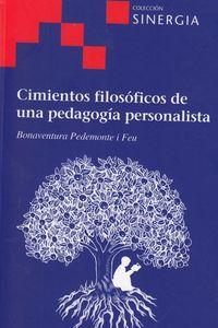 CIMIENTOS FILOSOFICOS DE UNA PEDAGOGIA PERSONALISTA