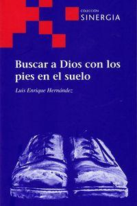 BUSCAR A DIOS CON LOS PIES EN EL SUELO