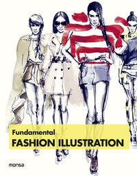 Fundamental Fashion Illustration - Aa. Vv.