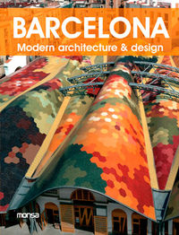 BARCELONA - MODERN ARCHITECTURE & DESIGN