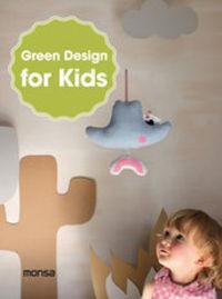 Green Design For Kids - S. A. Instituto Monsa De Ediciones