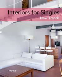 INTERIORS FOR SINGLES - NEW TRENDS